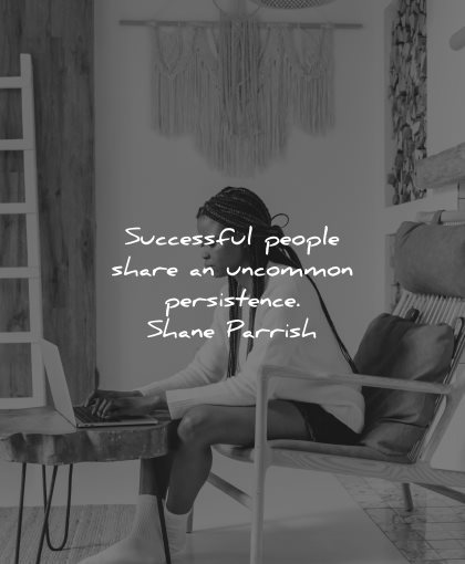 resilience quotes successful people share uncommon persistence shane parrish wisdom woman laptop sitting