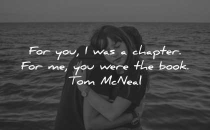 sad love quotes for you chapter were book tom mcneal wisdom