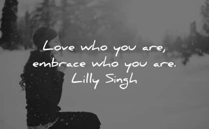 self esteem quotes love embrace lilly singh wisdom woman praying