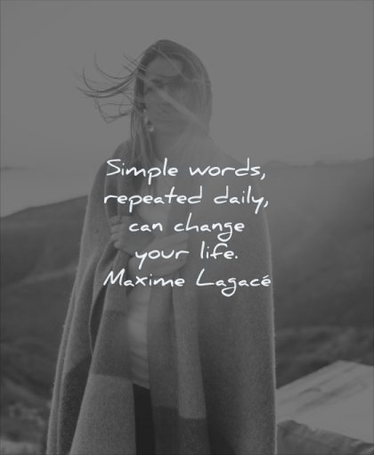 simple quotes words repeated daily can change your life maxime lagace wisdom woman blanket sun mountains