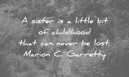 250 Sister Quotes That Will Make You Feel Grateful