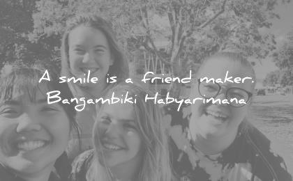 smile quotes smile friend maker bangambiki habyarimana wisdom