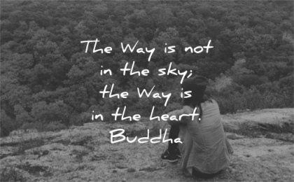 spiritual quotes way not sky heart buddha wisdom woman sitting nature mountain