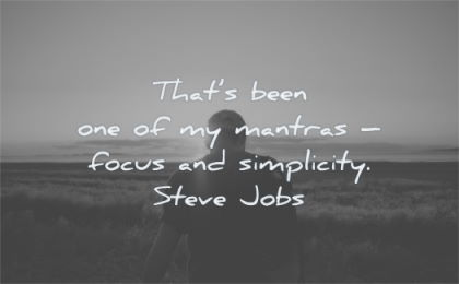 steve jobs quotes thats been mantras focus simplicity wisdom silhouette