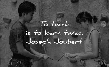 teacher quotes teach learn twice joseph joubert wisdom
