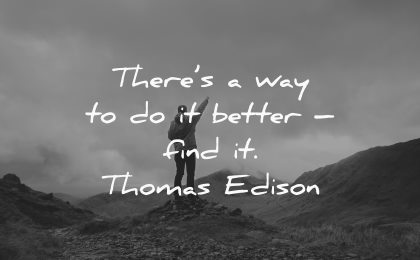 way better find thomas edison wisdom man nature mountains