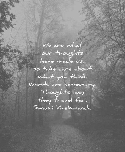 thought of the day our thoughts have made take care about what you think words secondary thoughts life travel swami vivekananda wisdom