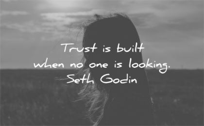 trust quotes built when one looking seth godin wisdom silhouette