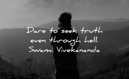 truth quotes dare seek even through hell swami vivekananda wisdom silhouette man
